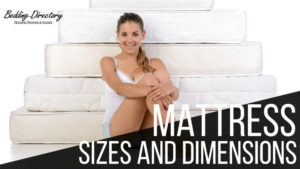 American Mattress Sizes and Dimensions