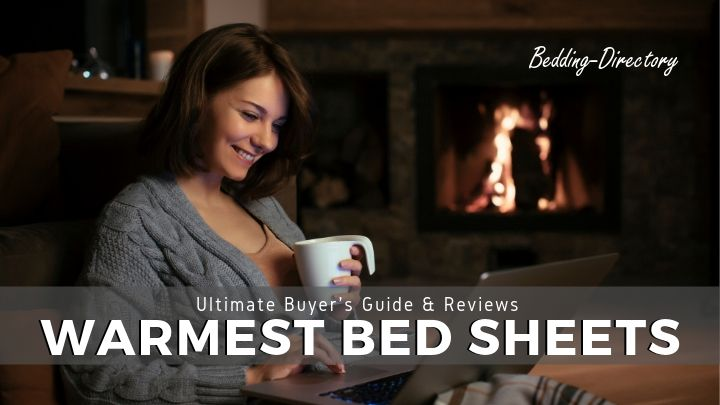 The 5 Warmest Bed Sheets for 2020 | Ultimate Guide & Reviews
