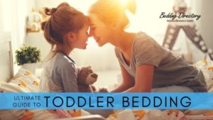 Ultimate Guide to the Best Bedding for Toddlers