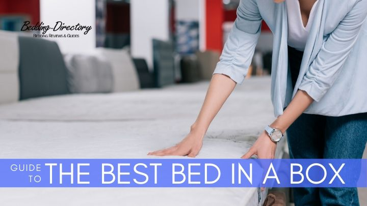 The 11 Best Bed in a Box for 2020 – Ultimate Guide & Reviews
