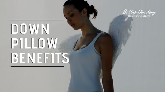 Benefits of Down Pillows