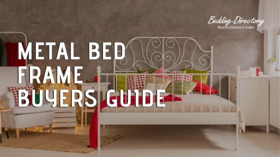 Metal Bed Frame Buyers Guide