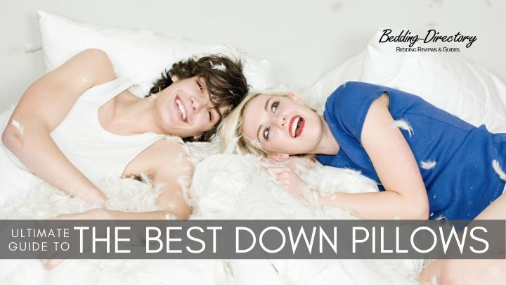 The Best Down Pillows for 2020 | Ultimate Guide & Reviews