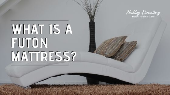 What is a Futon Mattress