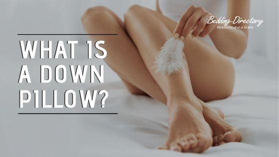 What is the Best Down Pillow