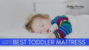 The Best Mattresses for Toddlers in 2020 | Ultimate Guide & Reviews
