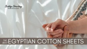 The 10 Best Egyptian Cotton Sheets for 2020 – Ultimate Guide & Reviews