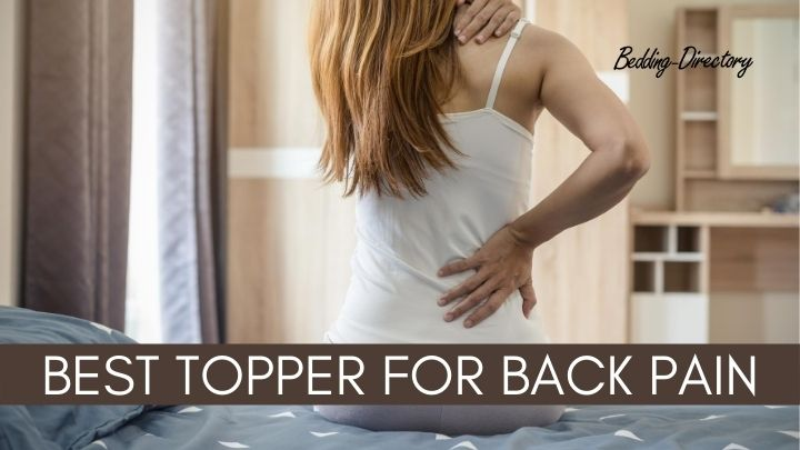 Best Mattress Toppers for Back Pain | Ultimate Guide & Reviews