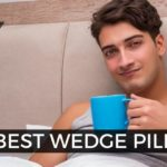 Best Wedge Pillows for 2020 | Ultimate Buyer's Guide & Review